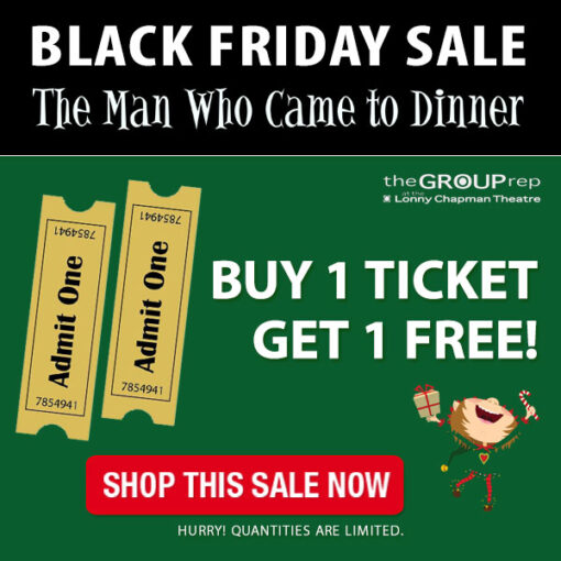 Black Friday 2-for-1 Ticket Sale