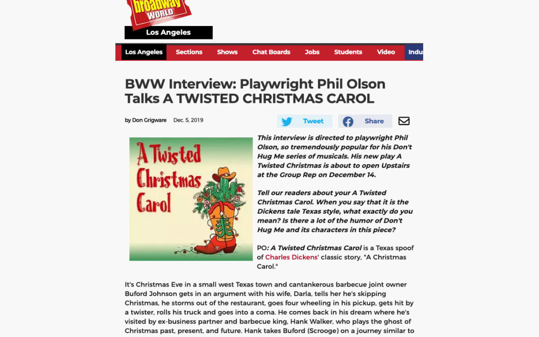 BWW Interview: Playwright Phil Olson Talks A TWISTED CHRISTMAS CAROL
