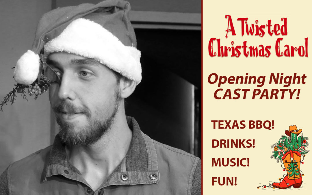 Opening Night Cast Party - A Twisted Christmas Carol