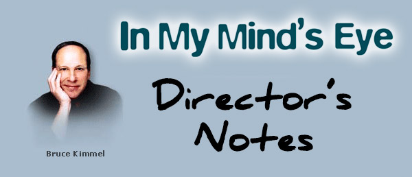 Bruce Kimmel: Director Notes for In My Mind's Eye